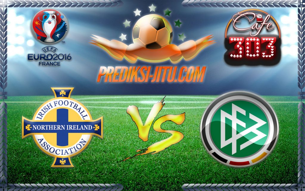 Prediksi Skor Irlandia Utara Vs Jerman 21 Juni 2016