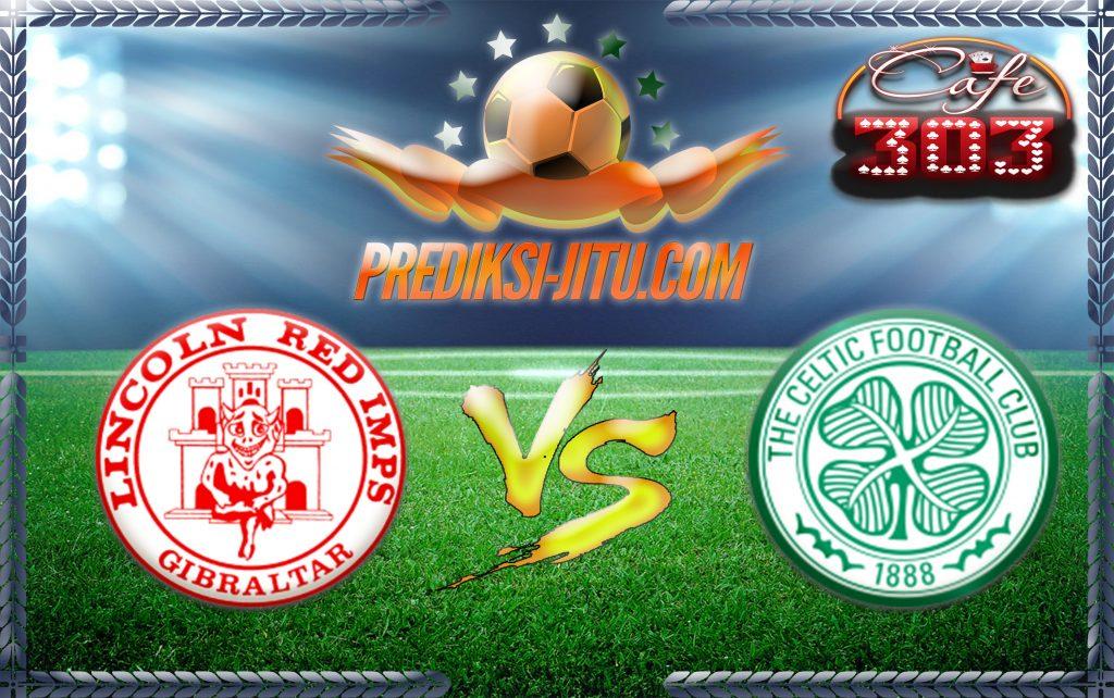 Prediksi Skor Lincoln Red Imps Vs Celtic 13 Juli 2016