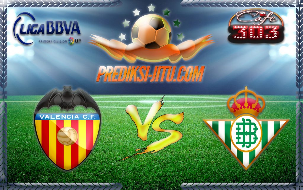 Prediksi Skor Valencia Vs Real Betis 11 September 2016