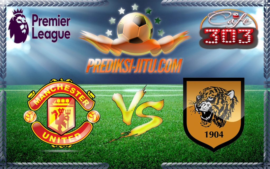 Prediksi Skor Manchester United Vs Hull City 2 Februari 2017