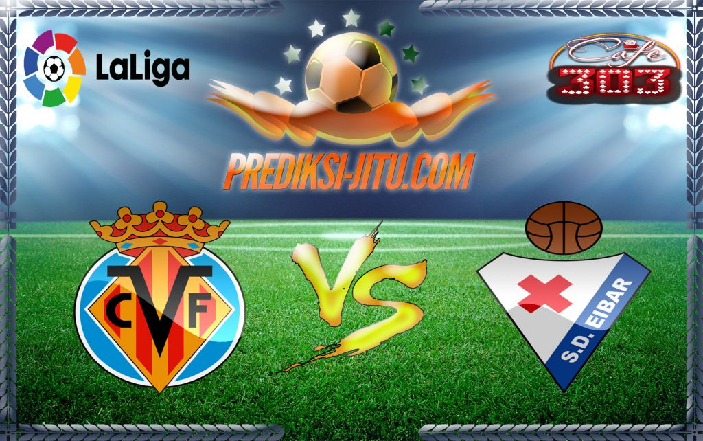 Prediksi Skor Villarreal Vs Eibar 1 April 2017