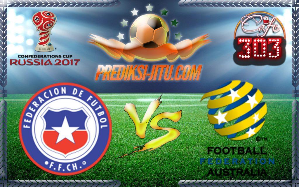 Prediksi Skor Chile Vs Australia 25 Juni 2017