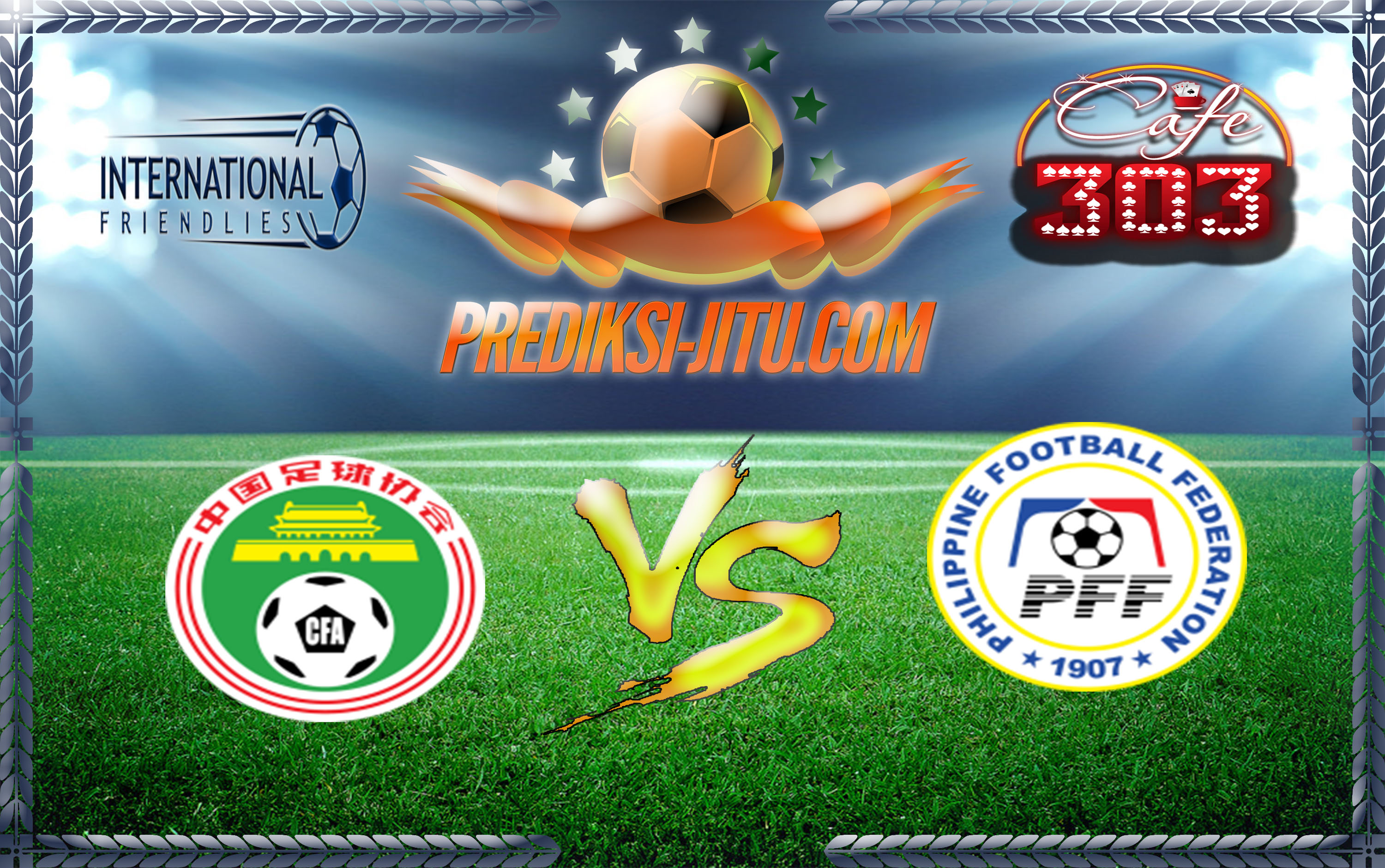 Prediksi Skor China Vs Philippina 7 Juni  2017