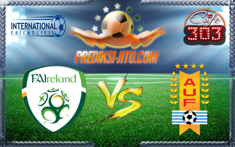 Prediksi Skor Republik Irlandia Vs Uruguay 5 Juni 2017