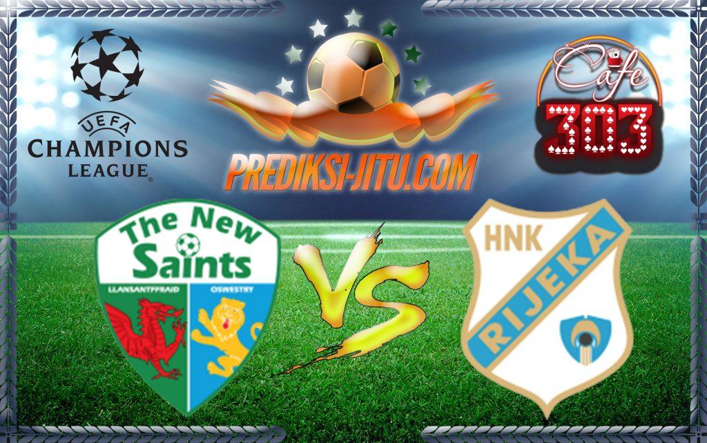 Prediksi Skor The New Saints  Vs Rijeka 19 Juli 2017