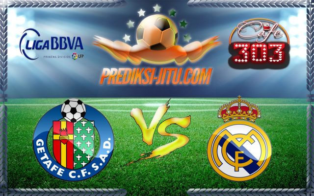 Prediksi Skor Getafe Vs Real Madrid 14 October 2017