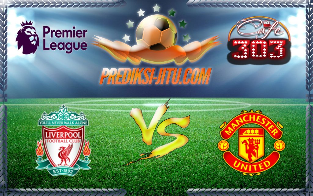 Prediksi Skor LIVERPOOL Vs MANCHESTER UNITED 14 October 2017