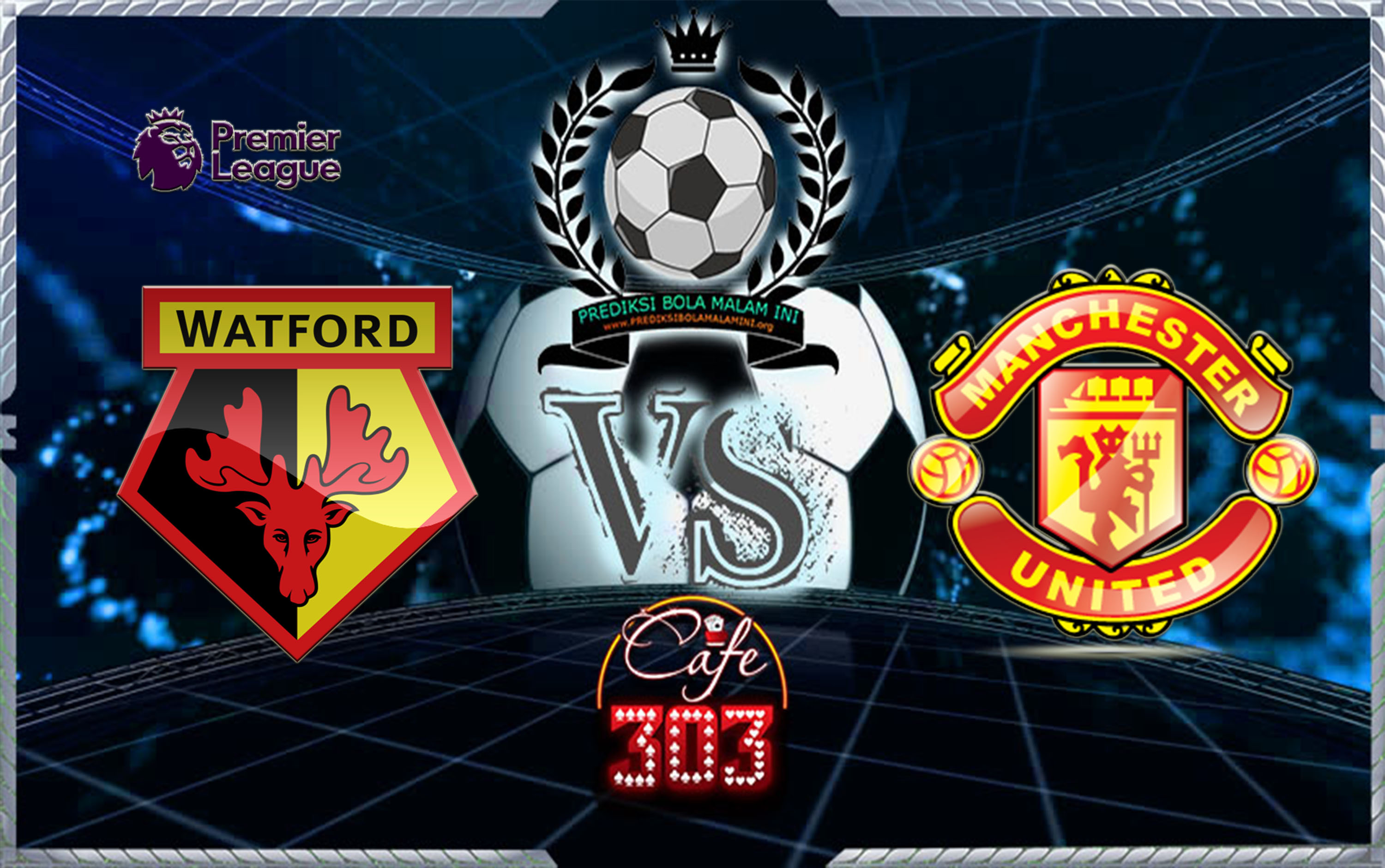 Prediksi Skor Watford Vs MANCHESTER UNITED 29 November 2017