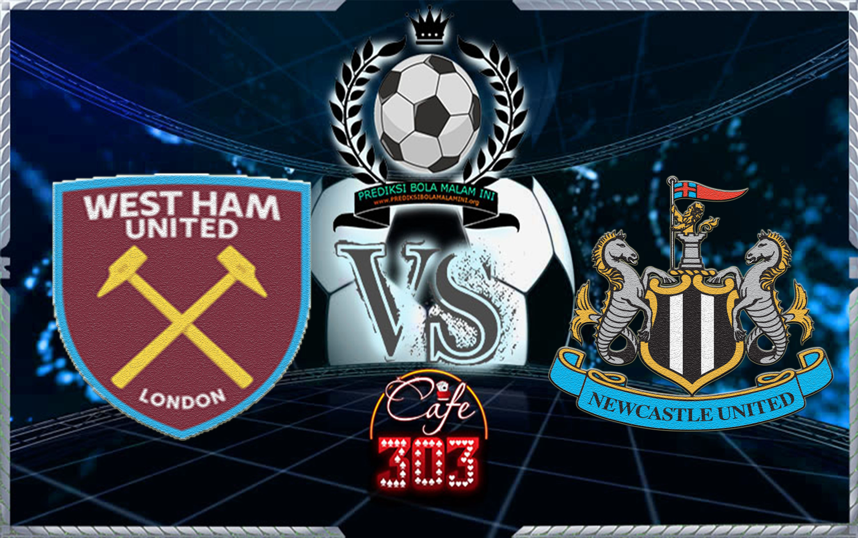 WEST HAM UNITED VS NEWCASTLE UNITED
