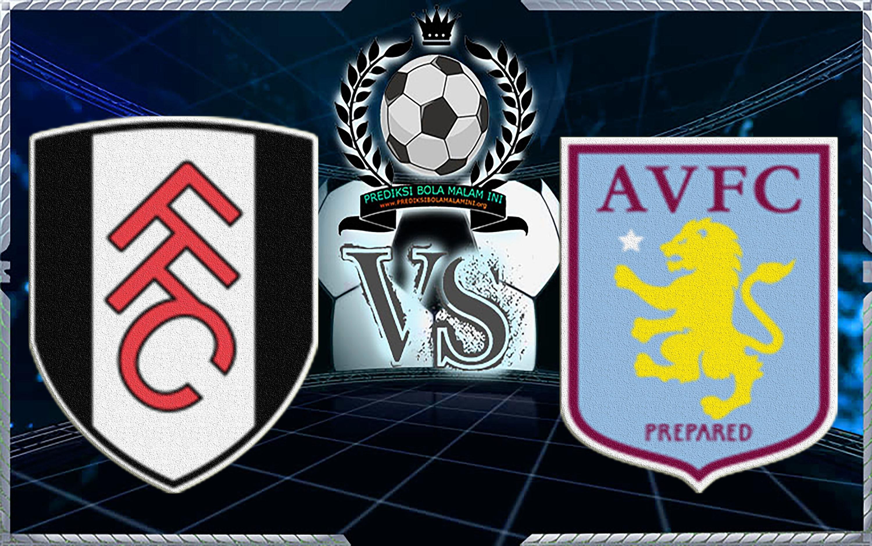Prediksi Skor Fulham Vs Aston Villa 17 Februari 2018