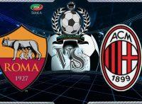 Prediksi Skor ROMA Vs Milan 26 Februari 2018