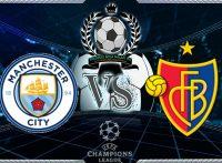 Prediksi Skor Manchester City Vs Basel 8 maret 2018