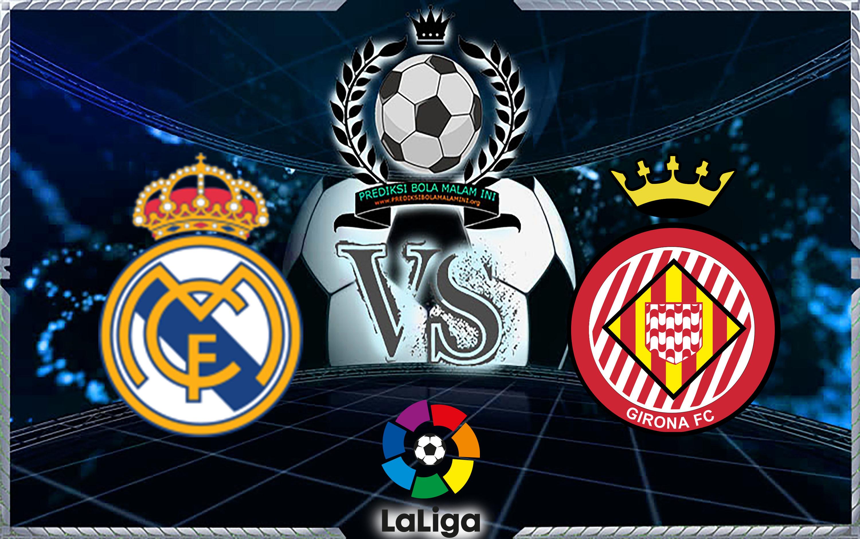 Prediksi Skor Real Madrid Vs Girona 19 Maret 2018
