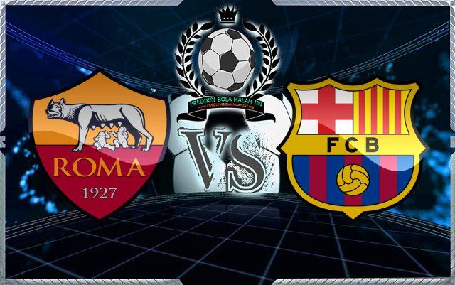 Prediksi Skor Roma Vs Barcelona 11 April 2018 ( 2 )