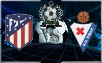 Atletico Madrid VS Eibar