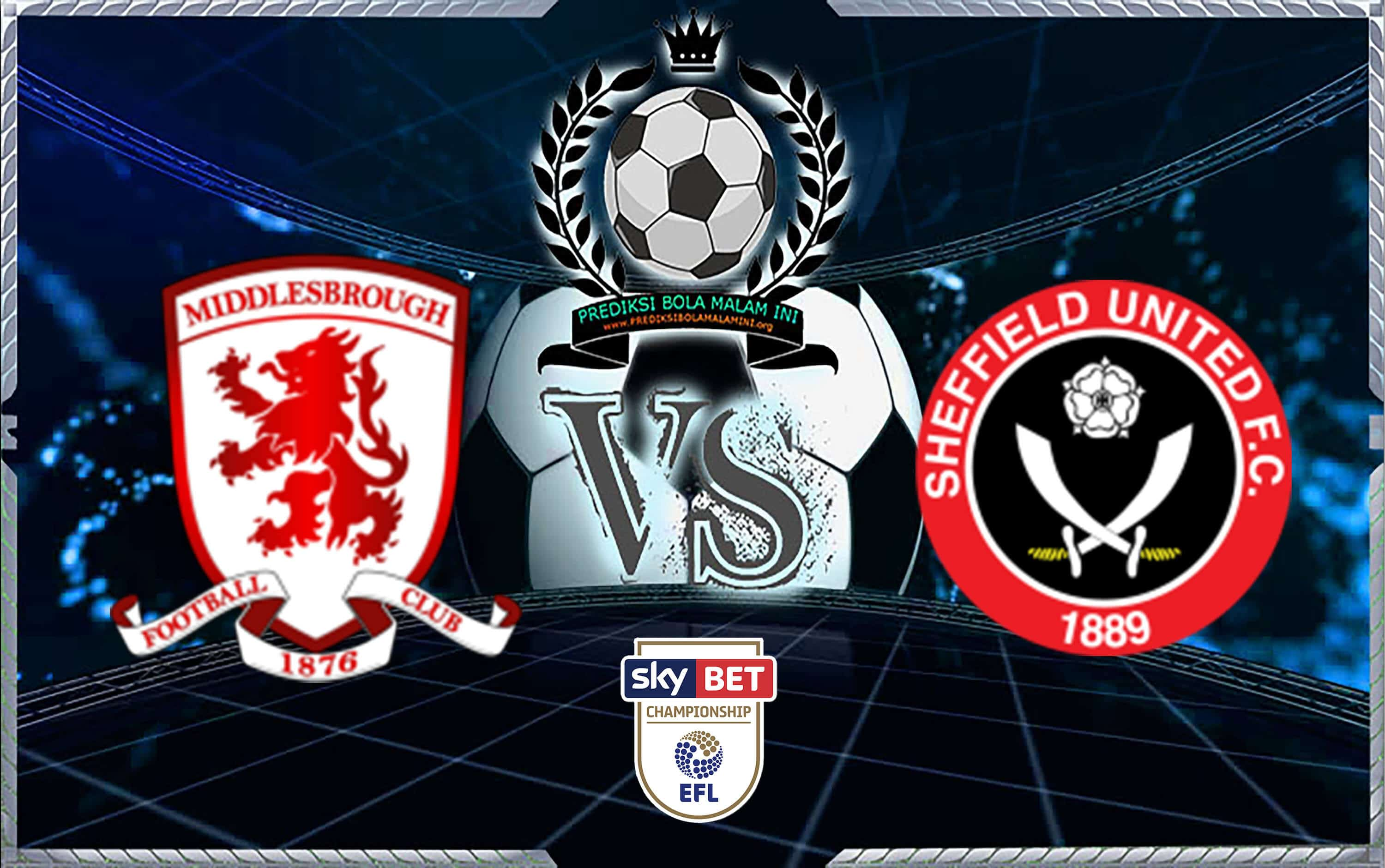 Predicks Skor Middlesbrough Vs Sheffield United 8 Agustus 2018