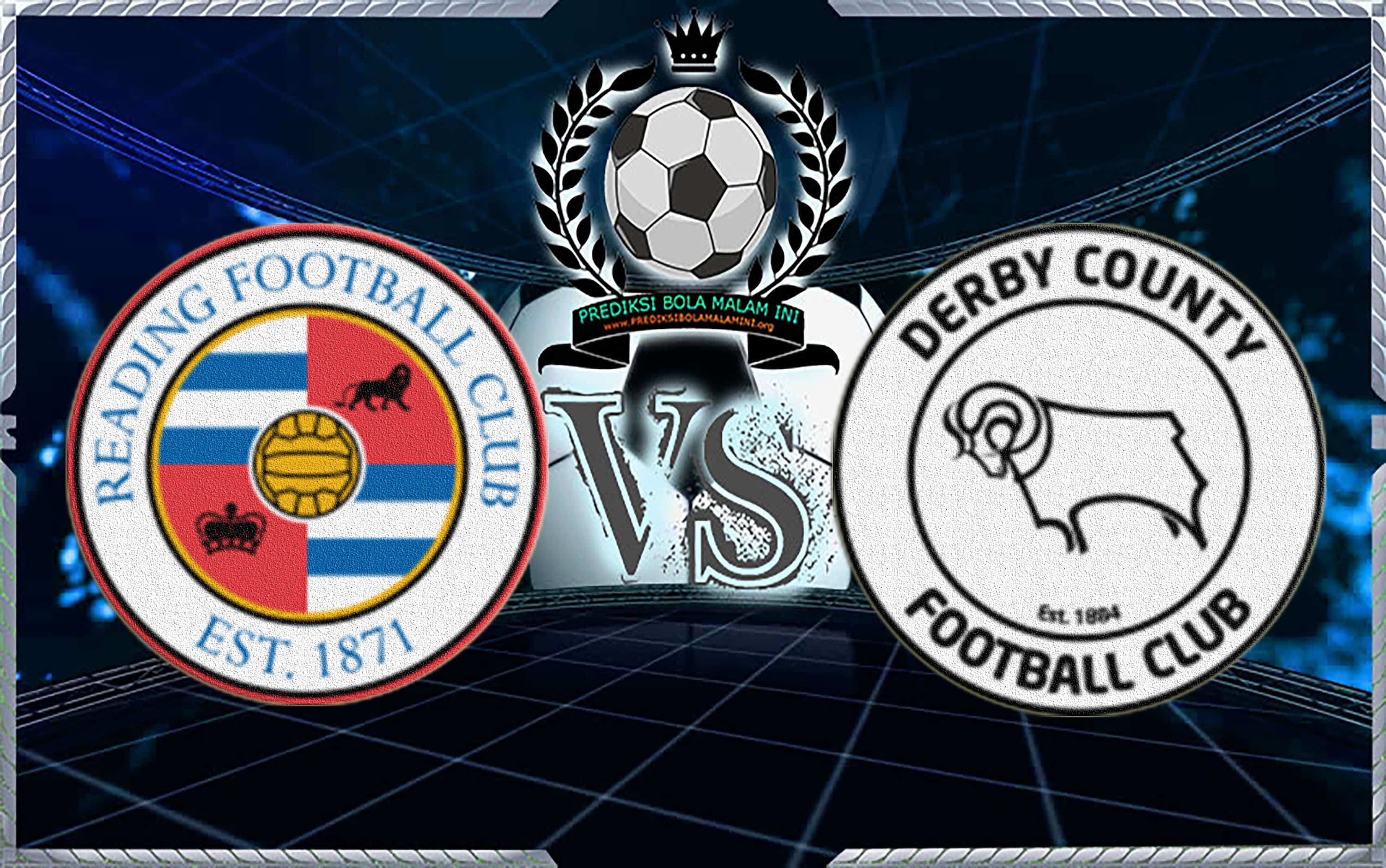 Prediksi Reading Vs Derby County ( Bolamenang)