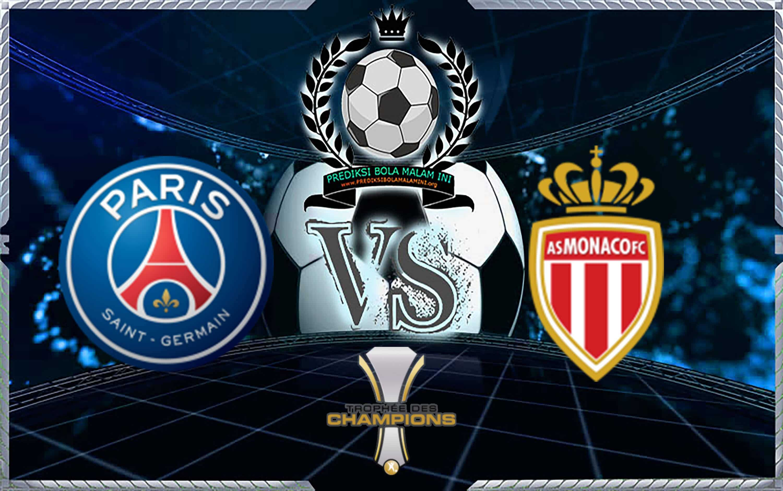 Prediksi PSG vs Monaco 4 Agustus 2018