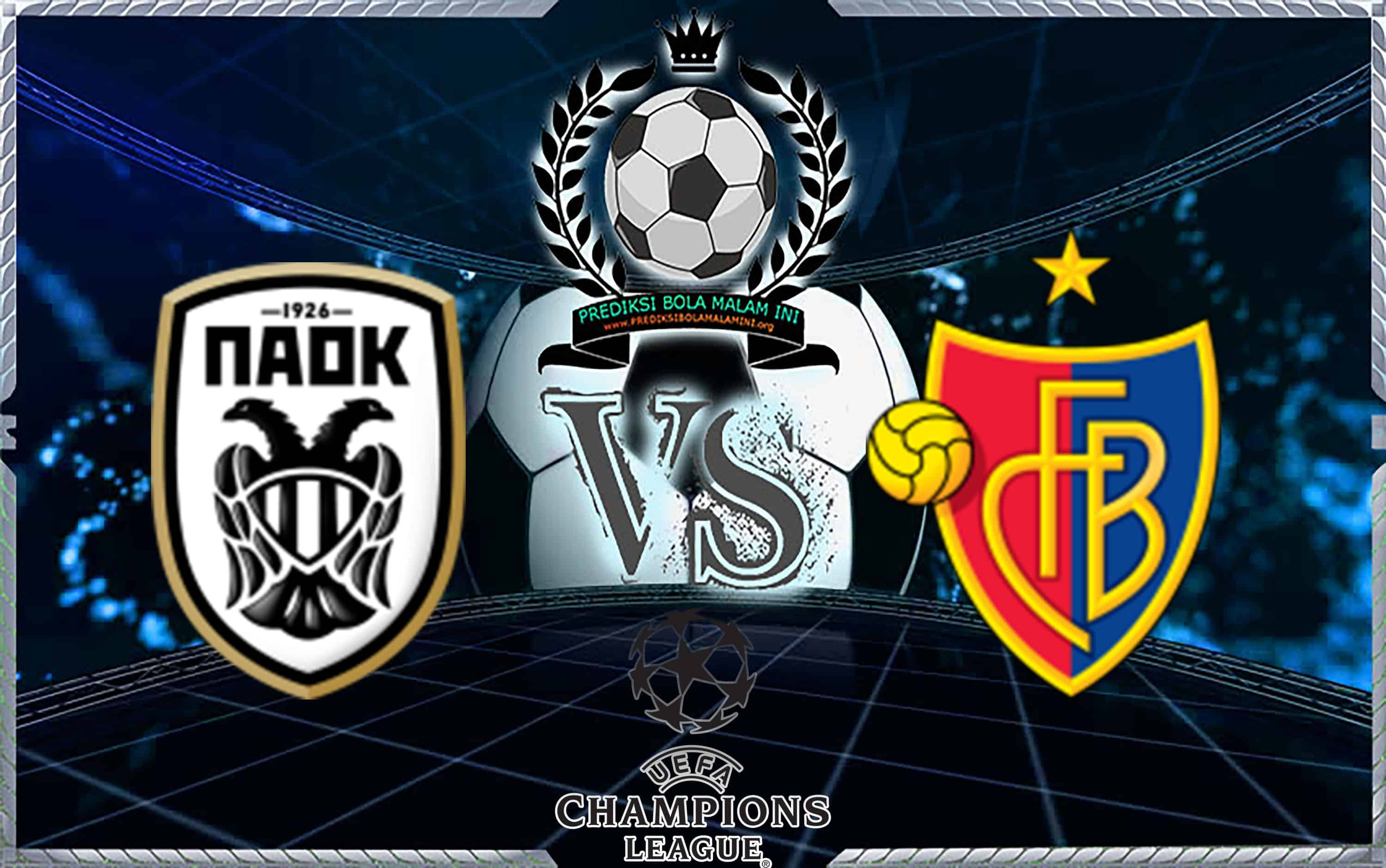 Predicks Skor Paok Vs Basel 25 Jul 2018