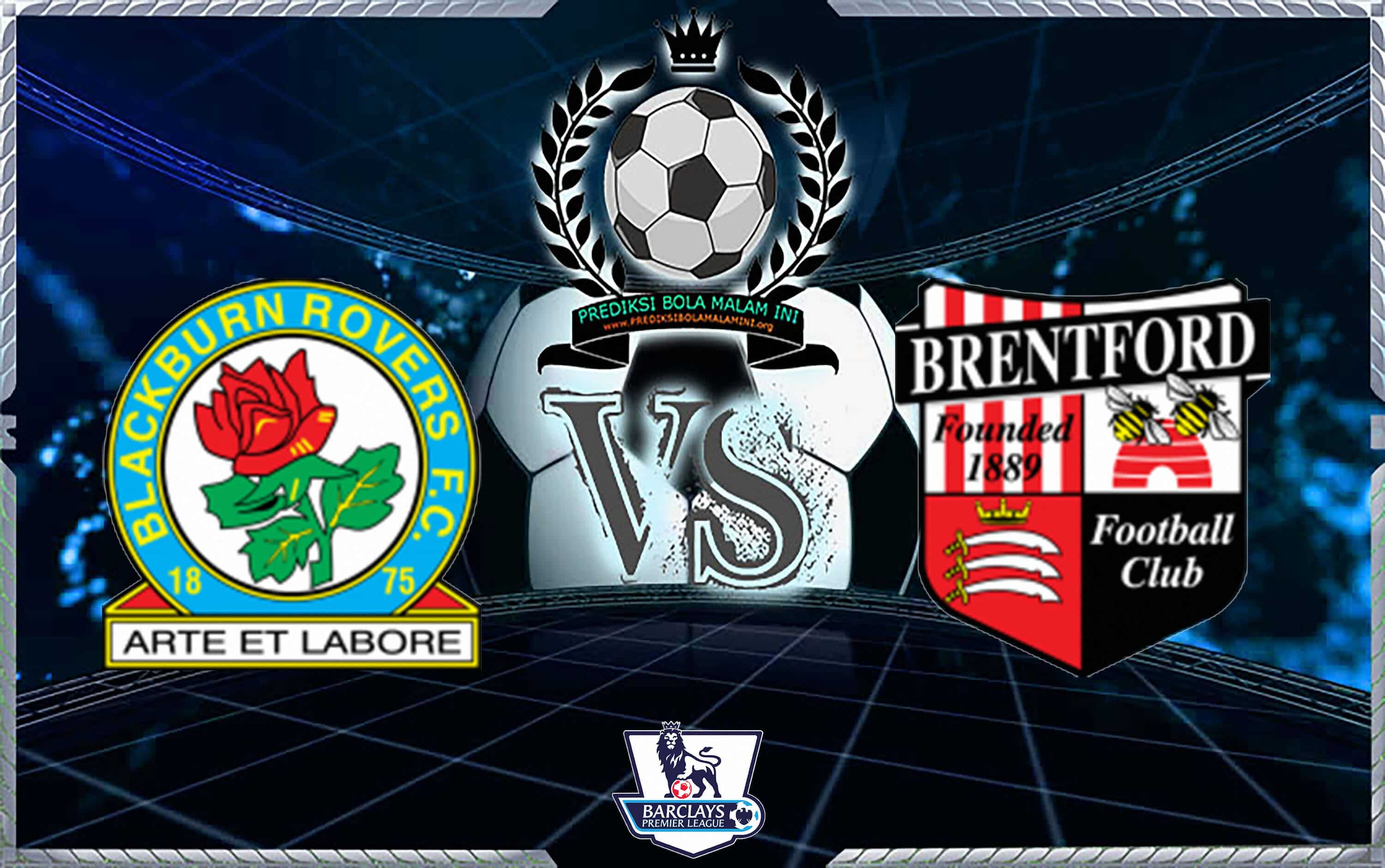 Predicks Skor BLACKBURN ROVERS VS BRENTFORD 25 Agustus 2018