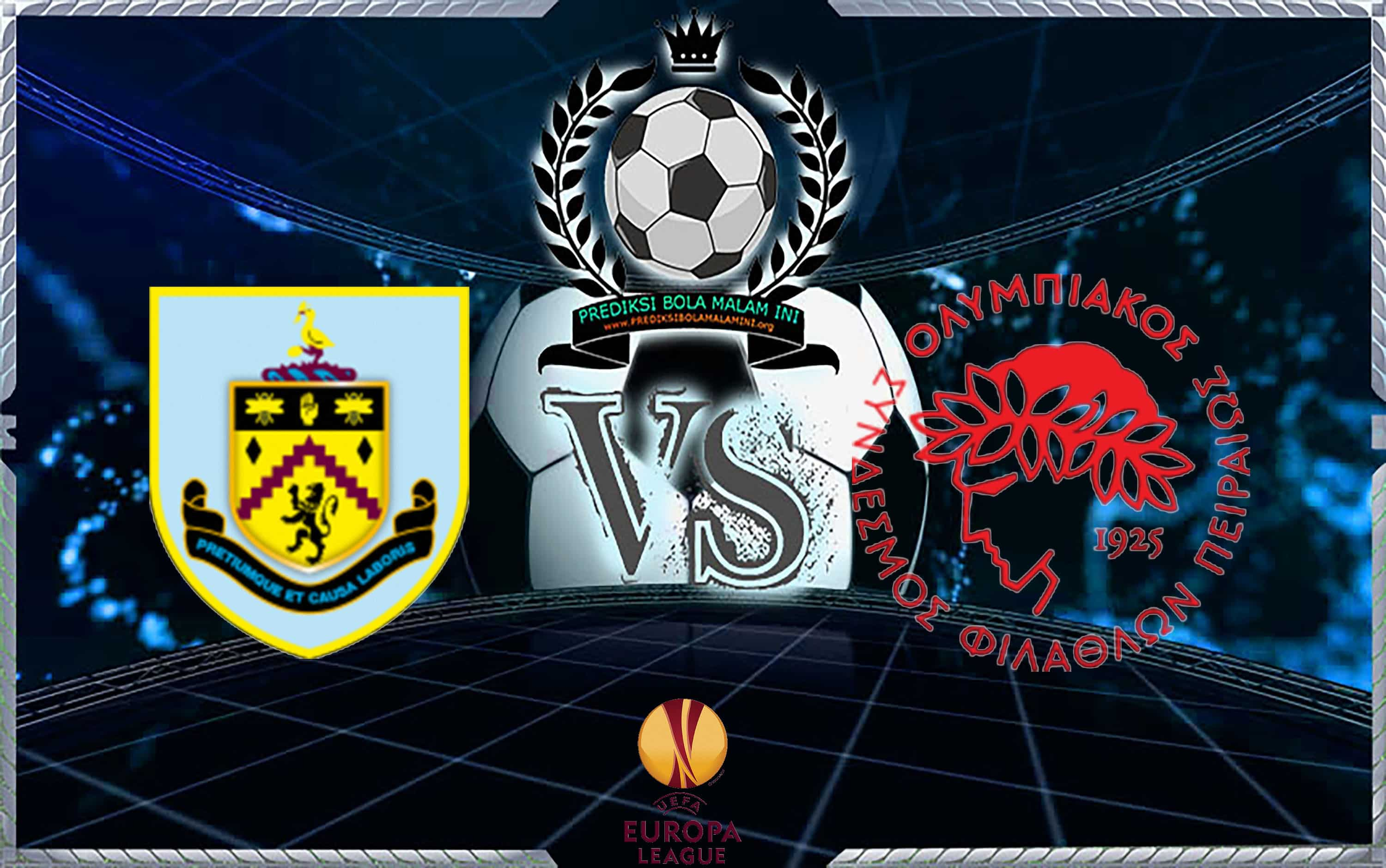 Prediksi Skor BURNLEY Vs OLYMPIAKOS PIRAEUS 1 September 2018