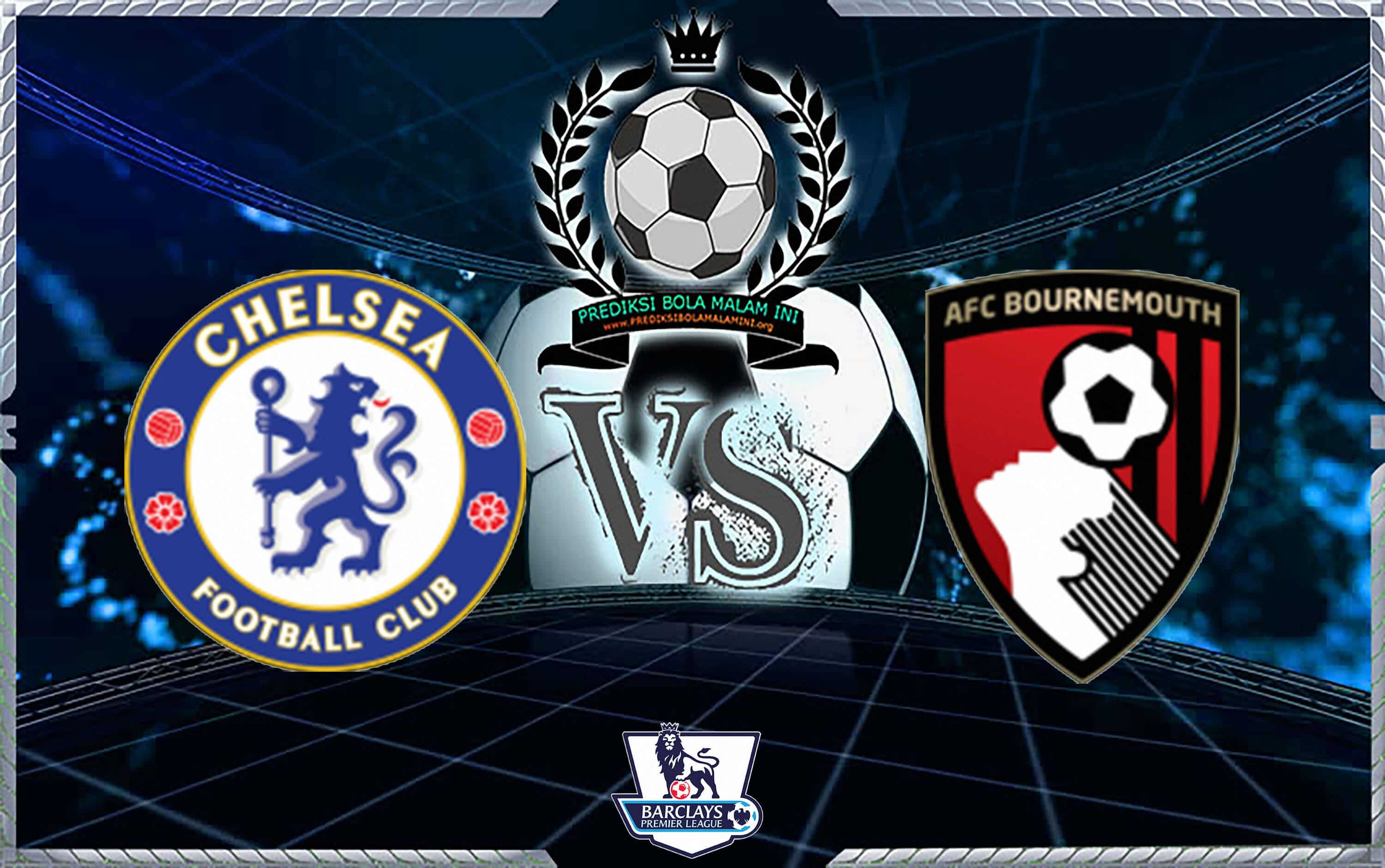 Prediksi Skor CHELSEA Vs AFC BOURNEMOUTH 1 September 2018