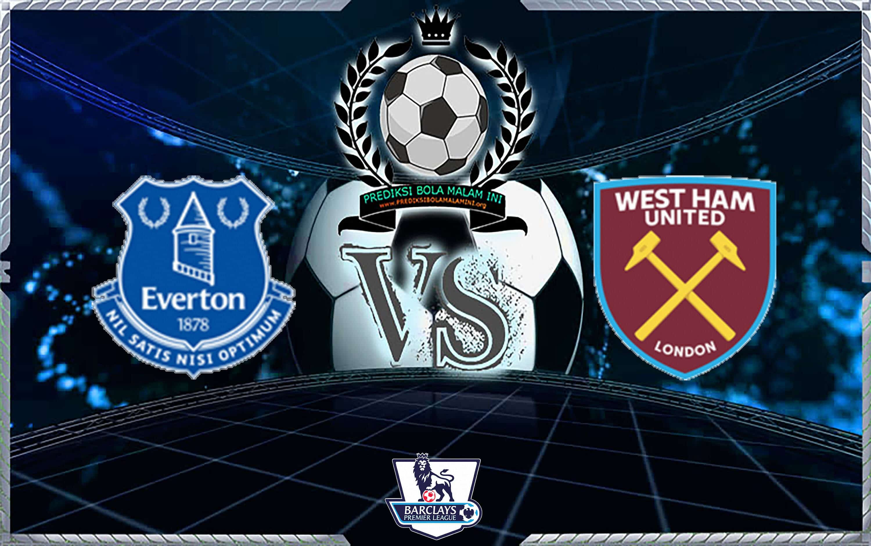 Prediksi Scor EVERTON vs WEST HAM UNITED 16 September 2018
