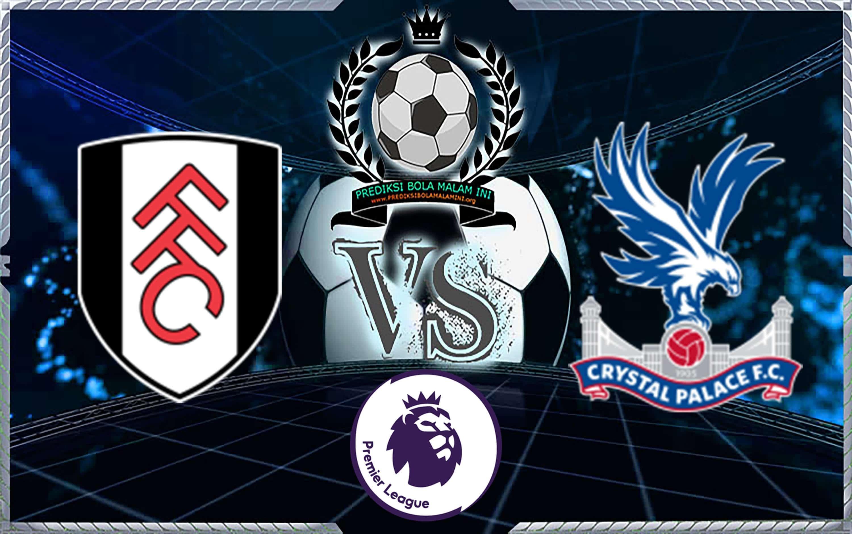 Skor Prediksi Fulham Vs Crystal Palace 11 Agustus 2018