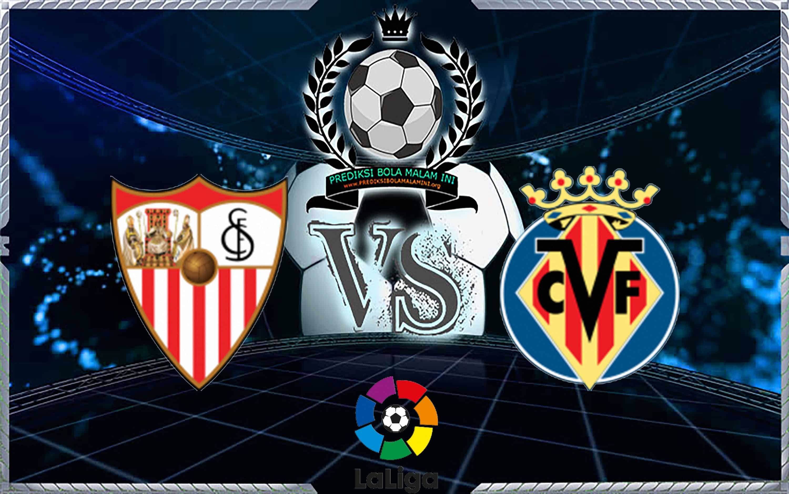 Predicted Skor SEVILLA Vs VILLARREAL 27 Agustus 2018