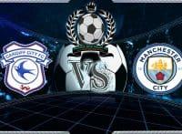 Prediksi Skor Cardiff City Vs Manchester City 22 September 2018