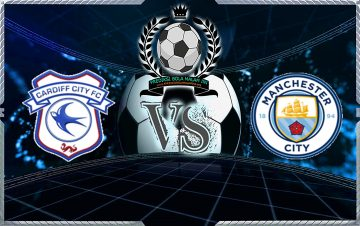 Prediksi Skor Cardiff City vs Manchester City 22 September 2018