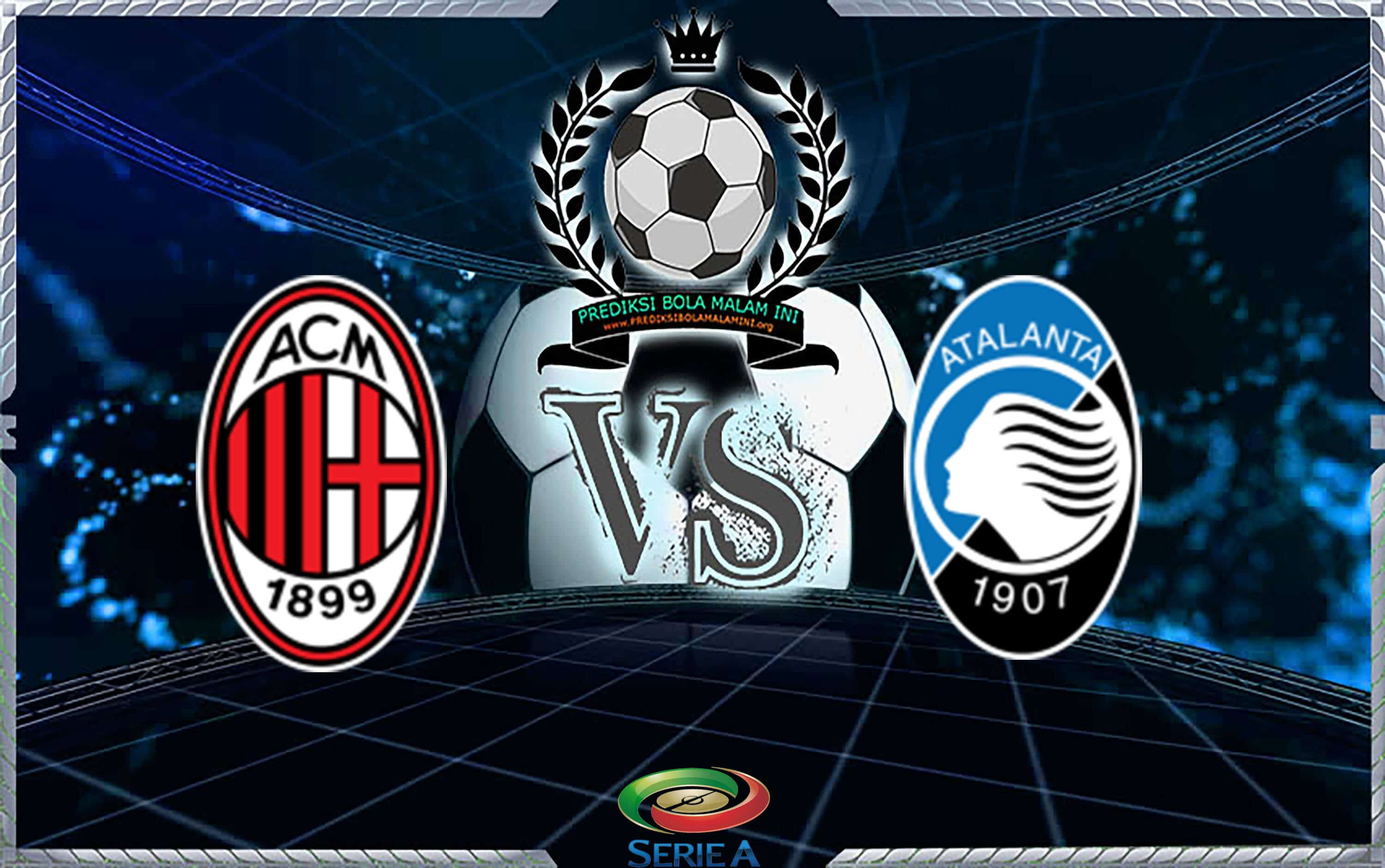 Predicks Skor MILAN Vs ATALANTA pada 23 September 2018