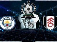 Prediksi Skor Manchester City Vs Fulham 15 Agustus2018