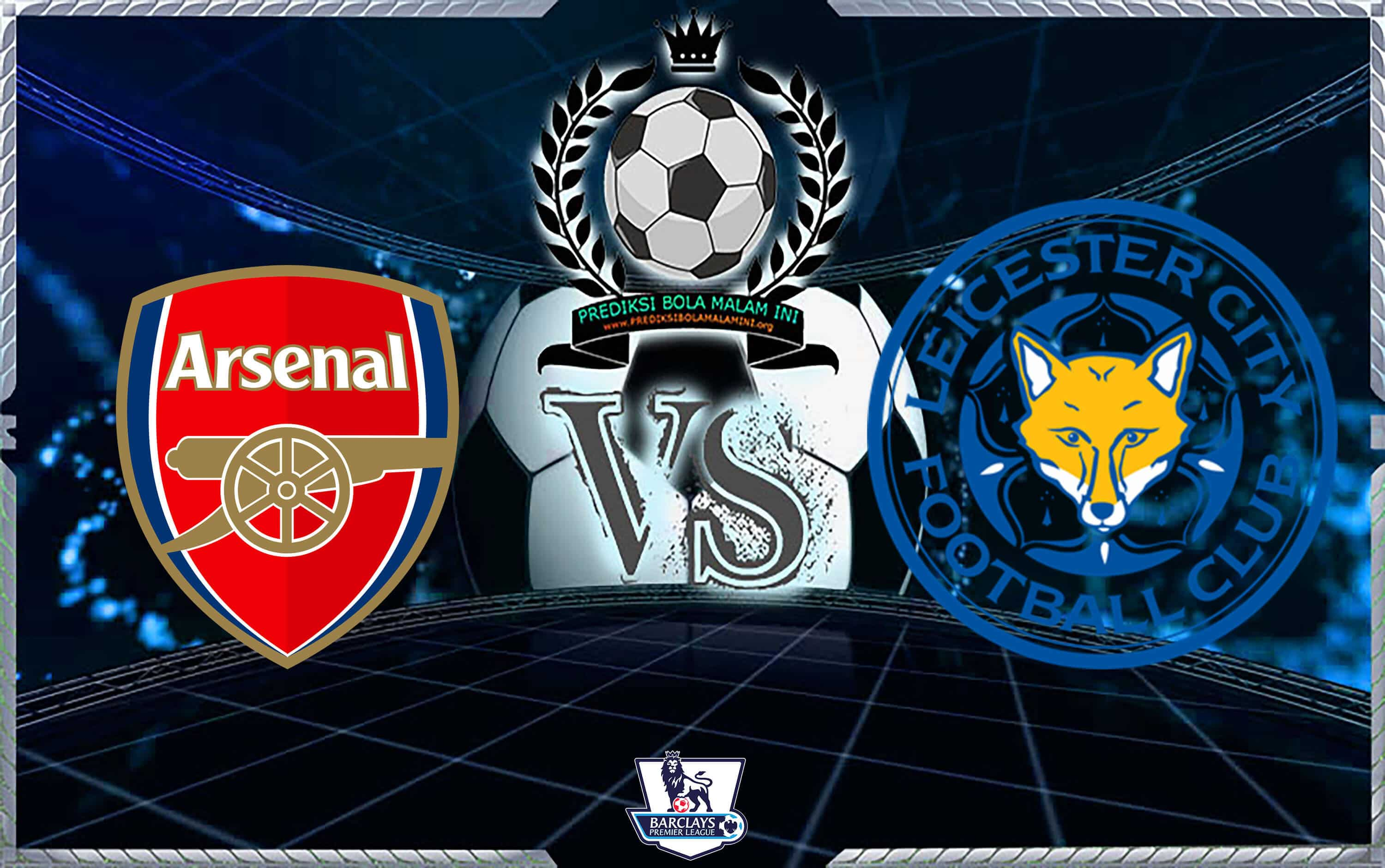 Predicks Skor ARSENAL Vs LEICESTER CITY 23 Oktober 2018