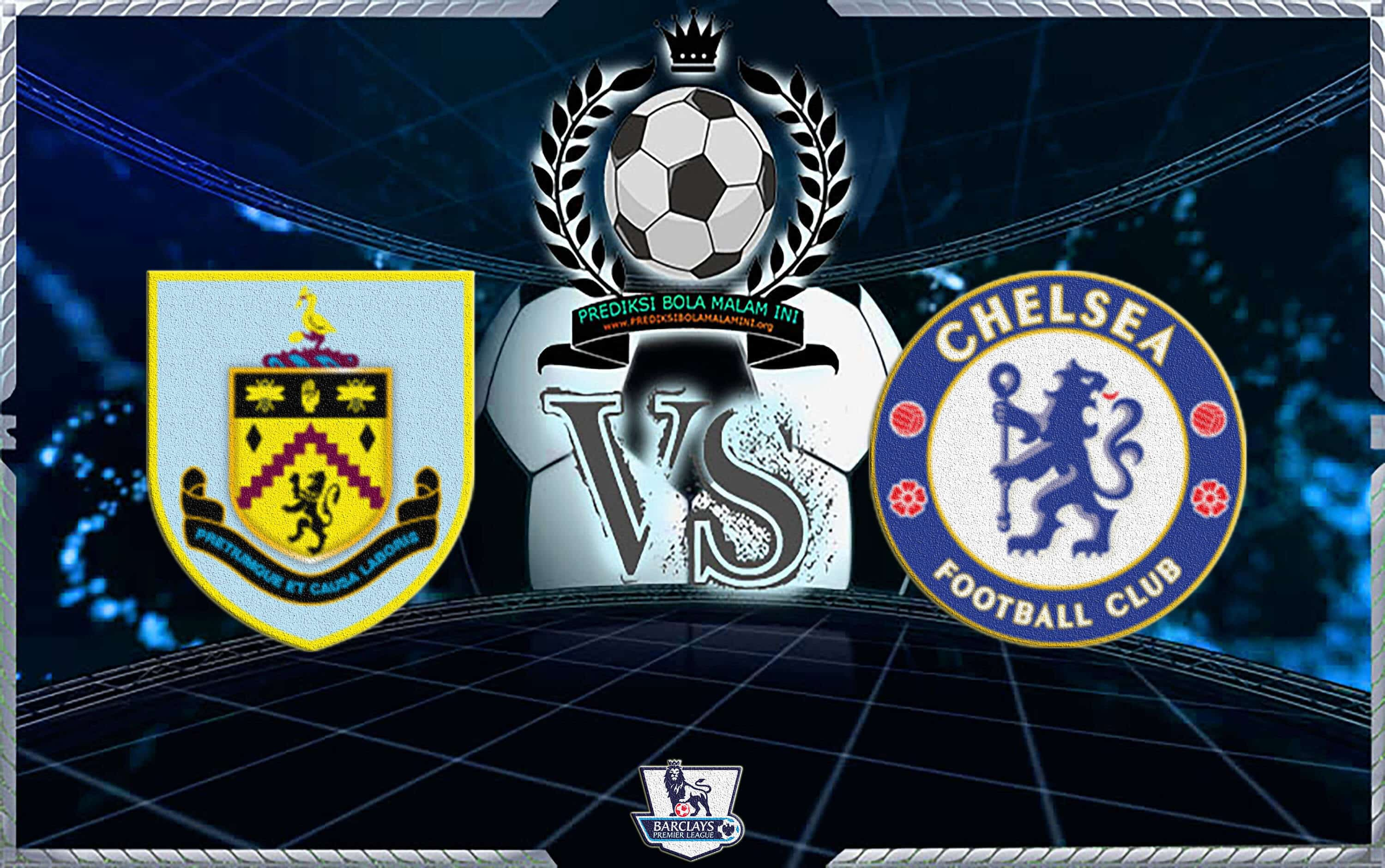 Predicks Skor BURNLEY Vs CHELSEA 28 Oktober 2018