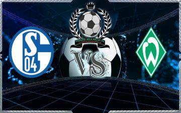 Prediksi Skor Schalke 04 Vs Werder Bremen 20 Oktober 2018