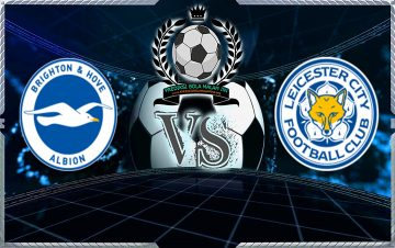 Prediksi skor Brighton & Hove Albion Vs Leicester City 24 November 2018