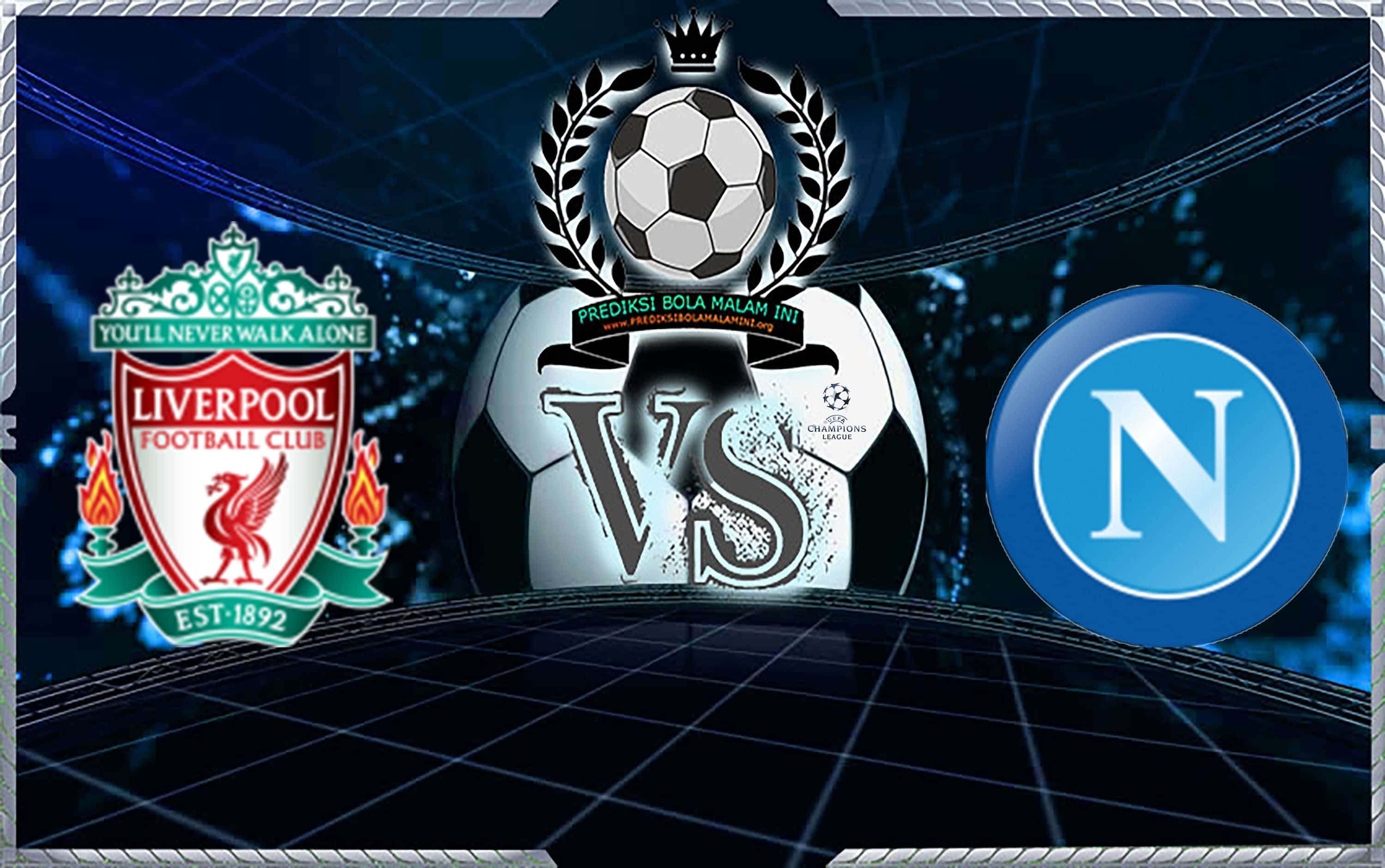 Predictable Skor LIVERPOOL Vs NAPOLI 12 Desember 2018