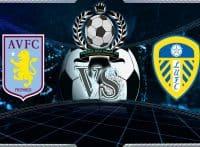 Prediksi Skor Aston Villa Vs Leeds United 23 Desember 2018