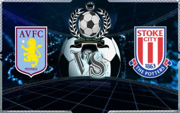 Predicks Skor Aston Villa Vs Stoke City 15 Desember 2018
