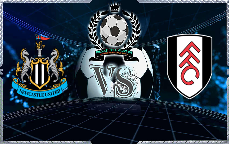 Prediksi Skor Newcastle United vs Fulham 22 Desember 2018