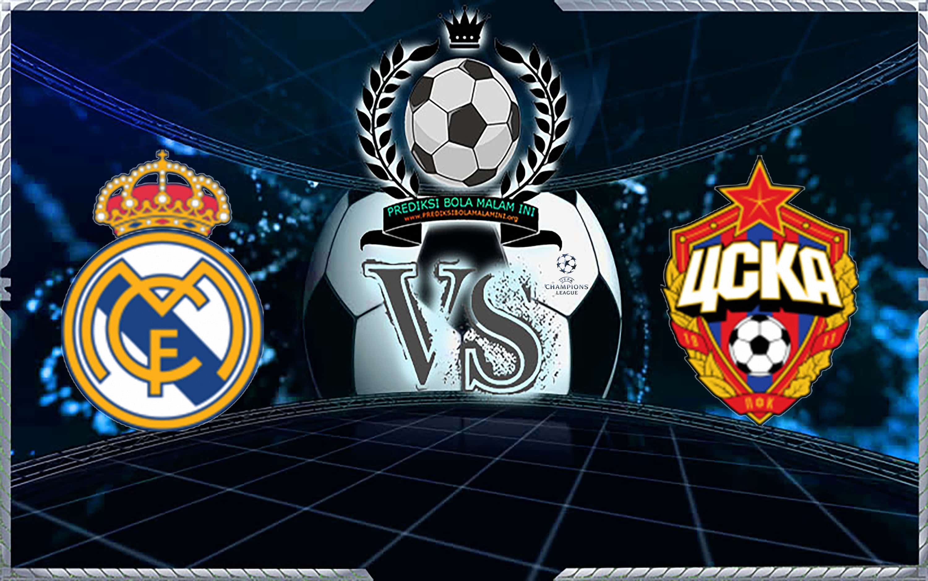 Predicks Skor REAL MADRID vs CSKA MOSKVA 13 Desember 2018