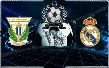 Predicks Skor Leganes Vs Real Madrid pada 17 Januari 2019