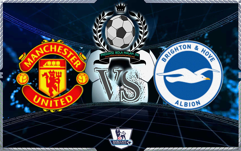 Prediksi Skor Manchester United Vs Brighton & Hove Albion 19 Januari 2019