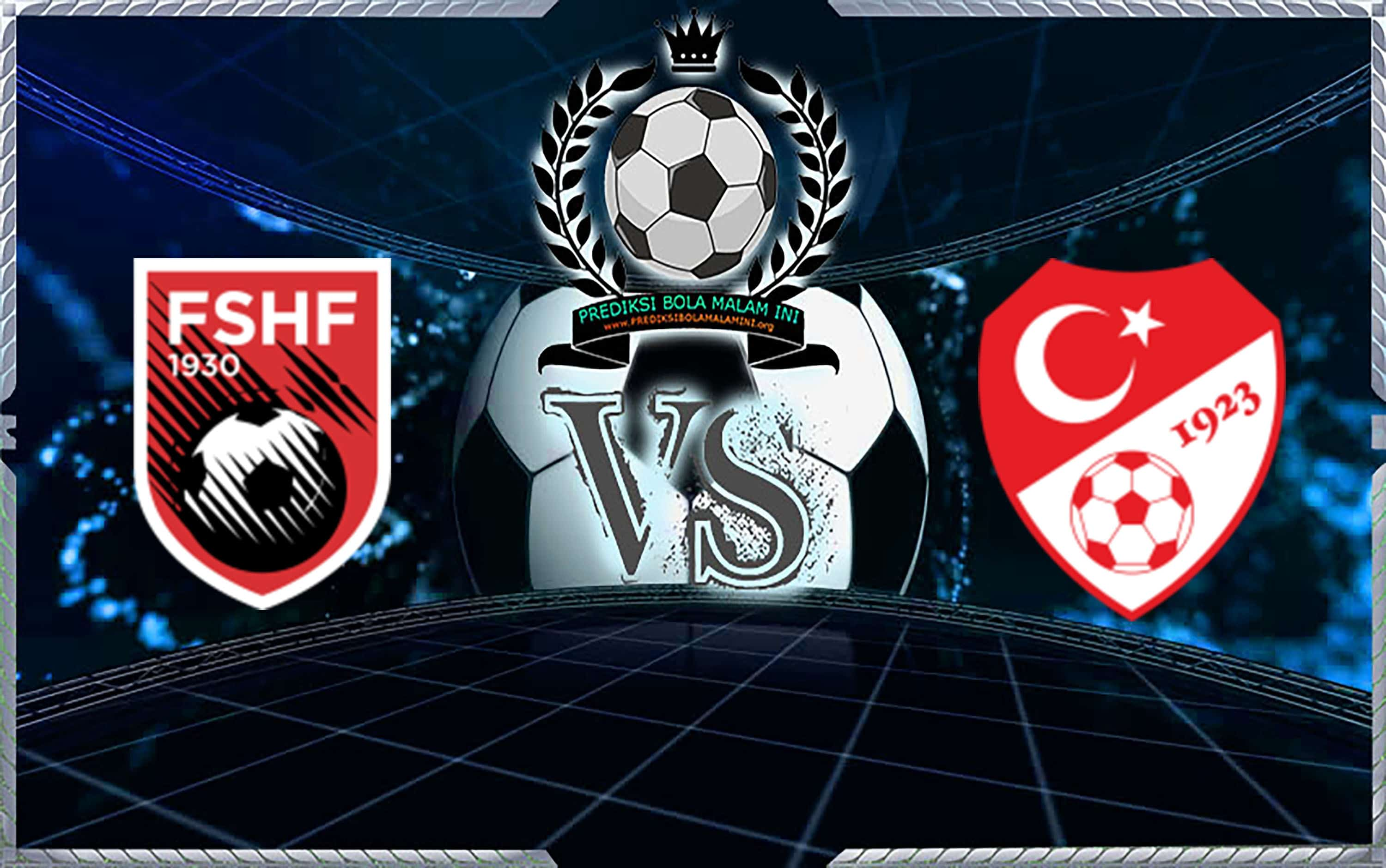 Predicks Skor Albania Vs Turkey 23 Maret 2019