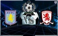Predicks Skor Aston Villa Vs Middlesbrough 16 Mar 2019