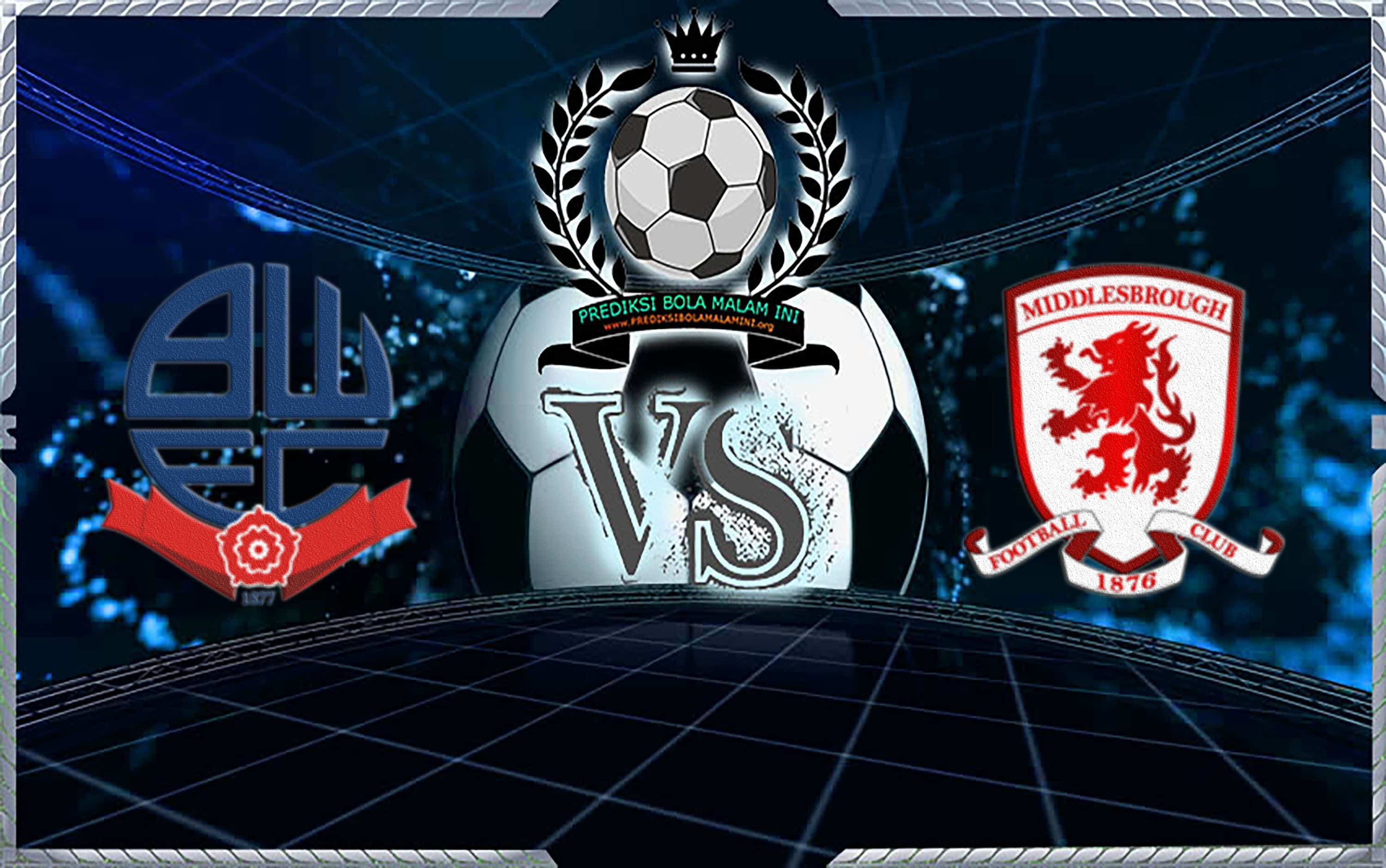 Prediksi Scor Bolton pengembara vs Middlesbrough 10 April 2019