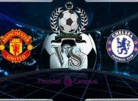 Prediksi Skor Manchester United Vs Chelsea 11 Agustus 2019
