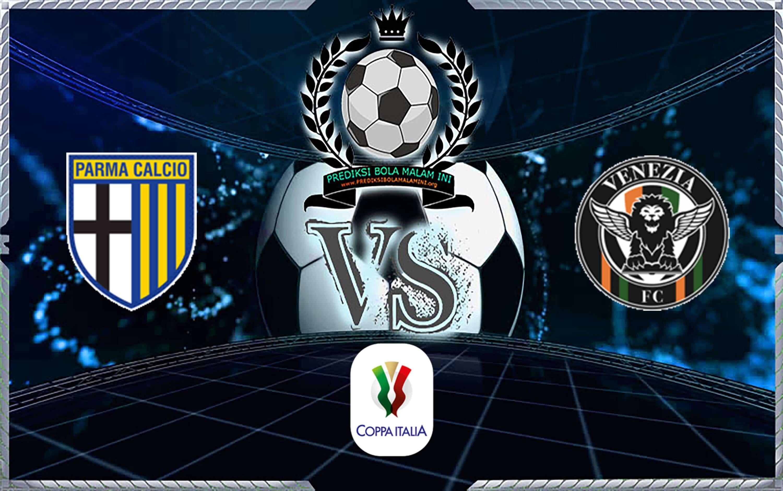 Skor Prediksi Parma Vs Venezia 17 Agustus 2019