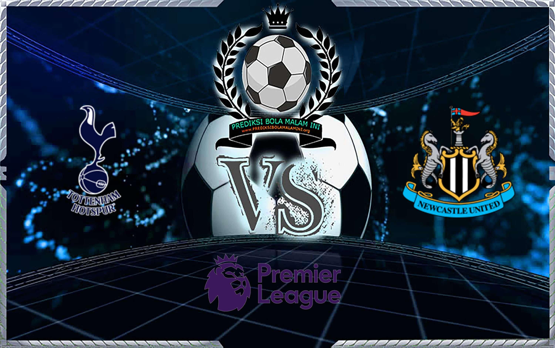 Prediksi Skor Tottenham Hotspur vs Newcastle United 25 Agustus 2019